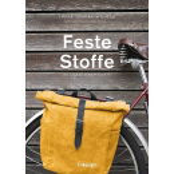 Feste Stoffe - 20 starke Nähprojekte